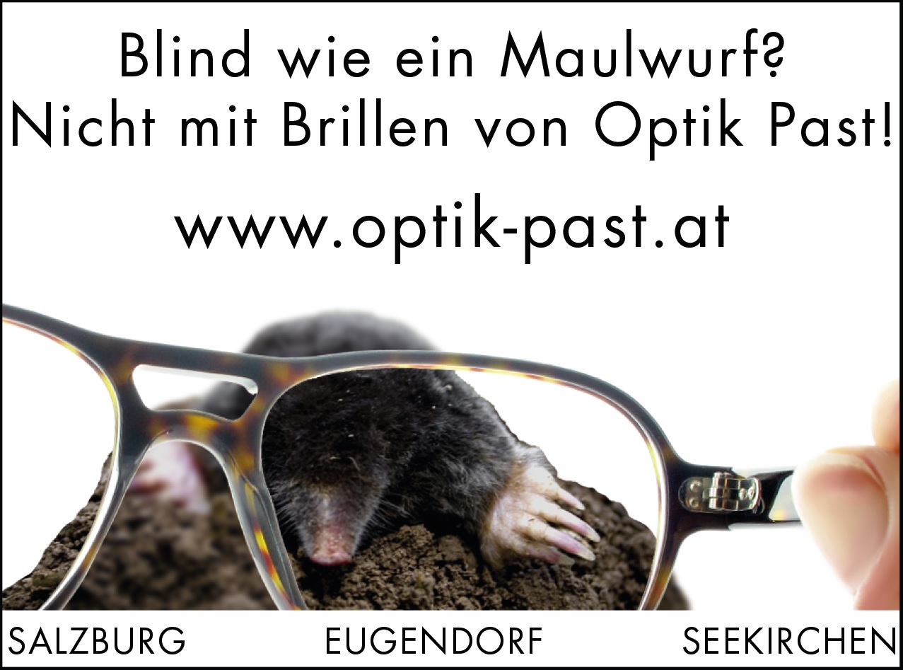 Optik Past - Blind wie ein Maulwurf